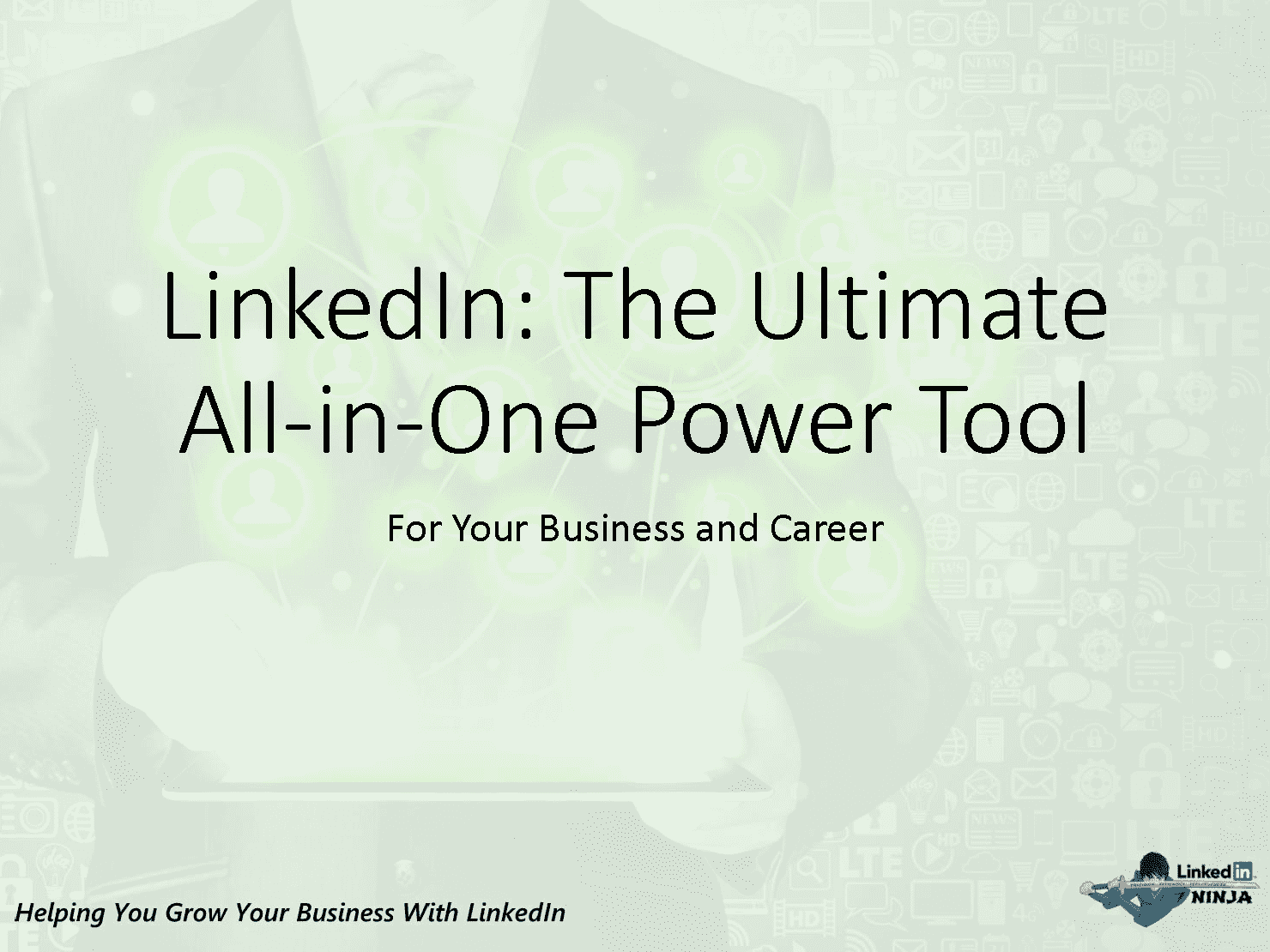 LinkedIn Ultimate All In One Power Tool